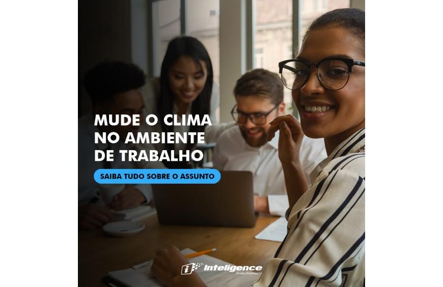 Mude o clima no ambiente de trabalho