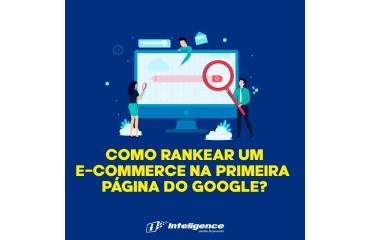 Como rankear um e-commerce na primeira página do Google?