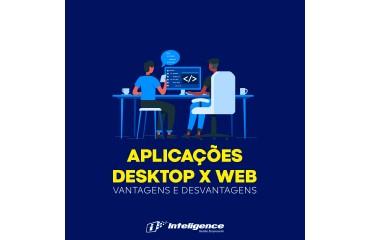 Aplicações Desktop x Web